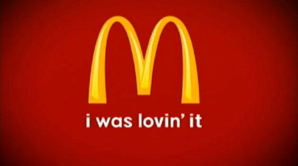 Mc Donald's : I was lovin'it
